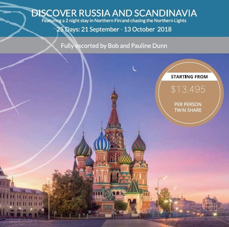 A fully escorted tour 25 day tour with Bob & Pauline Dunn throughout Russia & Scandinavia in September 2018